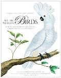 All the World's Birds: Buffon's Illustrated Natural History General and Particular of Birds