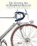 Golden Age of Handbuilt Bicycles: Craftsmanship, Elegance, and Function