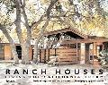 Ranch Houses: Living the California Dream