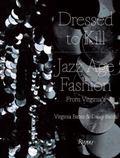 Dressed to Kill : Virginia's Jazz Age Fashion