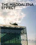 Maddalena Effect : An Architectural Affair