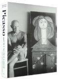 Picasso and Francoise Gilot: Paris-Vallauris, 1943-1953