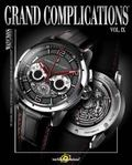 Grand Complications Volume IX