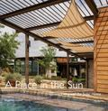 Place in the Sun : Green Living and the Solar Home
