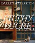 Darren Waterston : Filthy Lucre