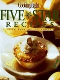 Cooking Light Five Star Recipes The Best of 10 Years