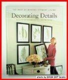 Decorating Details: Projects and Ideas for a More Comfortable, More Beautiful Home : The Bes...