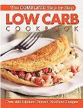 Complete Step-By-Step Low Carb Cookbook