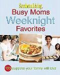 Sl Busy Moms Weeknight Favorites