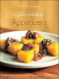 Savoring Appetizers Best Recipes from the Award-Winning International Cookbooks