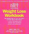 Beck Diet Solution Weight Loss The 6-week Plan to Train Your Brain to Think Like a Thin Person