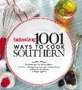 1,001 Ways to Cook Southern : The Ultimate Treasury of Southern Clssics