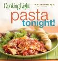 Cooking Light Pasta Tonight!: 150 Great Dinnertime Dishes