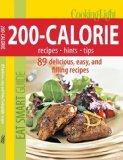 Cooking Light Eat Smart Guide: 200-Calorie Cookbook: 89 delicious, easy and filling recipes