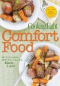 Cooking Light Comfort Food : Home-Cooked, Delicious Classics Made Light