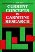 Current Concepts in Carnitine Research