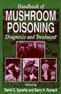 Handbook of Mushroom Poisoning Diagnosis and Treatment