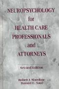 Neuropsychology for Health Care Professionals and Attorneys