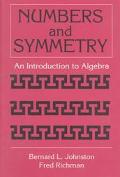 Numbers and Symmetry An Introduction to Algebra