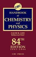 CRC Handbook of Chemistry and Physics 2003-2004 A Ready-Reference Book of Chemical and Physi...