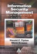 Information Security Management Handbook, Fourth Edition, Volume 2