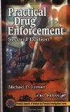 Practical Drug Enforcement, Second Edition (Practical Aspects of Criminal & Forensic Investi...