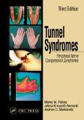 Tunnel Syndromes Peripheral Nerve Compression Syndromes