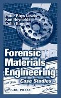 Forensic Materials Engineering Case Studies