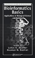 Bioinformatics Basics Application in Biological Science and Medicine