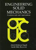 Engineering Solid Mechanics Fundamentals and Applications