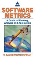 Software Metrics A Guide to Planning, Analysis, and Application