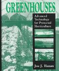 Greenhouses Advanced Technology for Protected Horticulture