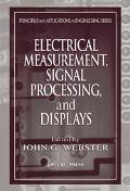 Electrical Measurement, Signal Processing, and Displays
