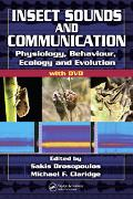 Insect Sounds And Communication Physiology, Behaviour, Ecology, And Evolution