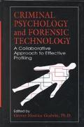 Criminal Psychology and Forensic Technology A Collaborative Approach to Effective Profiling