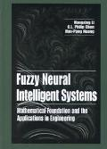 Fuzzy Neural Intelligent Systems Mathematical Foundation and the Applications in Engineering