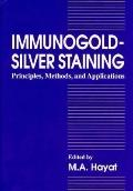 Immunogold-Silver Staining Principles, Methods, and Applications