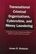 Transnational Criminal Organizations, Cybercrime, and Money Laundering A Handbook for Law En...