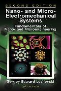 Nano- And Micro-Electromechanical Systems Fundamentals Of Nano And Microengineering
