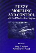 Fuzzy Modeling and Control Selected Works of M. Sugeno