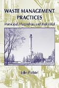 Waste Management Practices Municipal, Harzardous, and Industrial