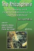Rhizosphere Biochemistry And Organic Substances at the Soil-plant Interface