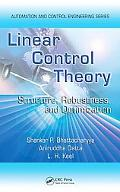 Linear Control Theory Structure, Robustness, And Optimization