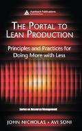 Portal to Lean Production Principles And Practices for Doing More With Less