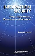 Information Security Design, Implementation, Measurement, and Compliance