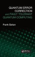 Quantum Error Correction And Fault Tolerant Quantum Computing