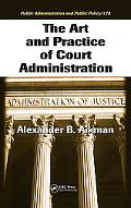 Art And Practice of Court Administration