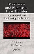 Microscale and Nanoscale Heat Transfer Fundamentals and Engineering Applications