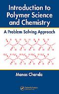 Introduction to Polymer Science and Chemistry A Problem Solving Approach