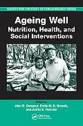 Ageing Well Nutrition, Health, And Social Interventions